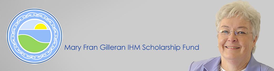 Mary Fran Gilleran IHM Scholarship Fund